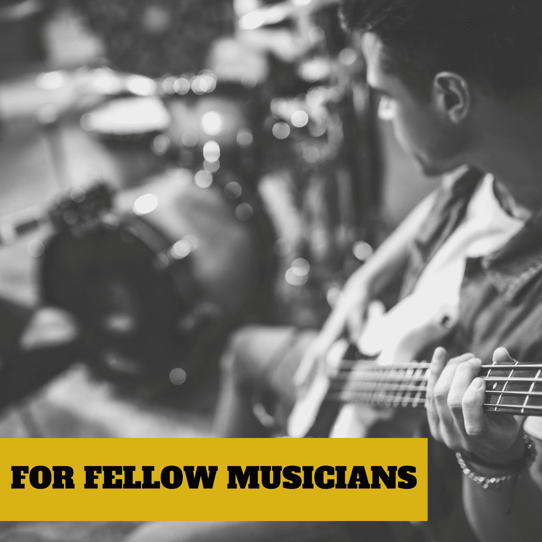 FOR MUSICIANS